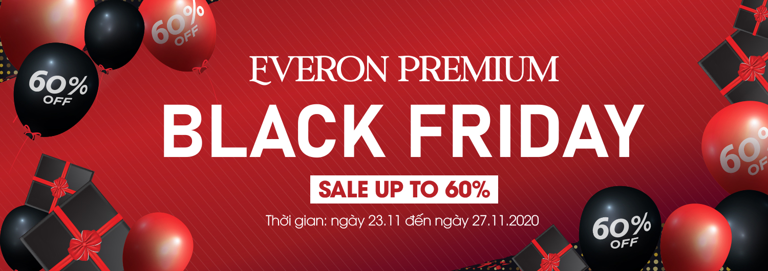 EVERON PREMIUM BLACK FRIDAY: SALE UP TO 60%