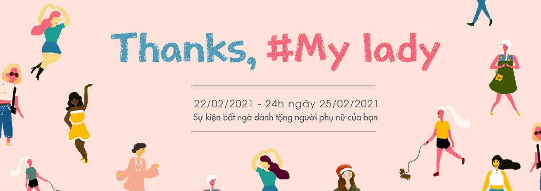 """SỰ KIỆN ĐẶC BIỆT NGÀY 08/03: """"THANKS, MY LADY"""" - #2"""
