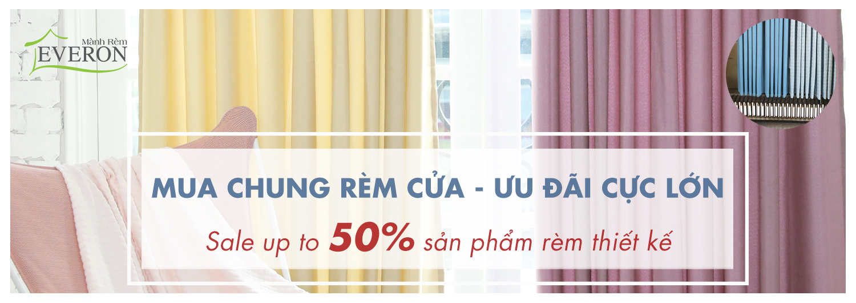 [RÈM CỬA EVERON] SALE UP TO 50% SẢN PHẨM RÈM VẢI